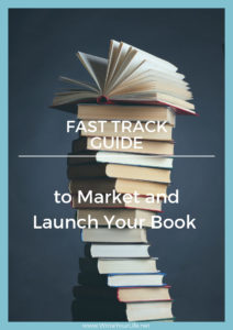 Fast Track Guide to Market and Launch Your Book COVER